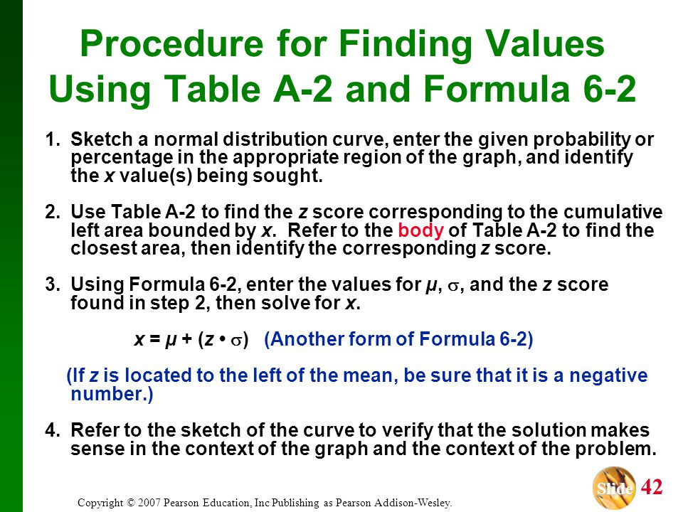Procedure for Finding Values Using Table A-2 and Formula 6-2