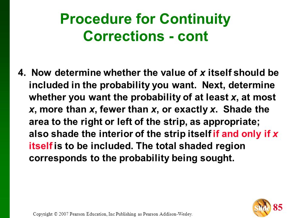 Procedure for Continuity Corrections - cont