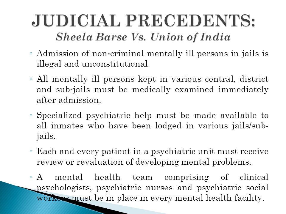 JUDICIAL PRECEDENTS: Sheela Barse Vs. Union of India