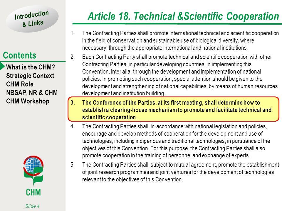 Article 18. Technical &Scientific Cooperation
