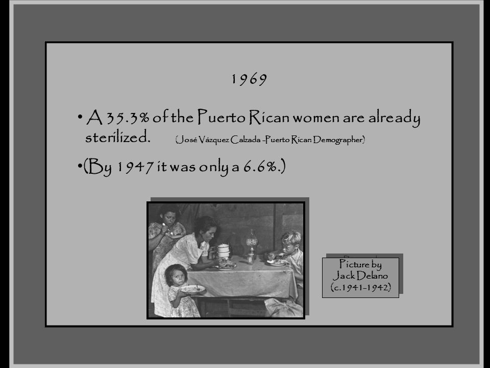 A 35.3% of the Puerto Rican women are already