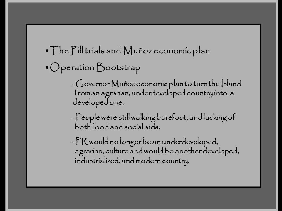The Pill trials and Muñoz economic plan Operation Bootstrap