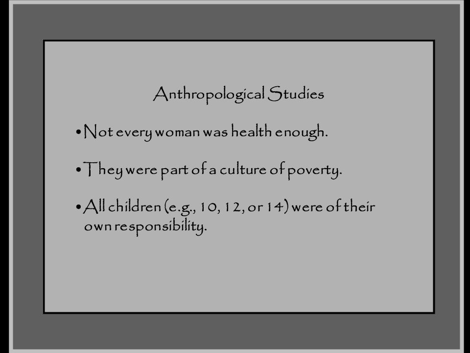 Anthropological Studies