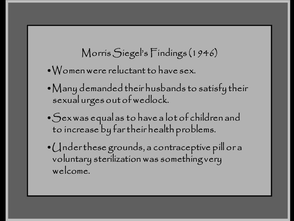Morris Siegel's Findings (1946)
