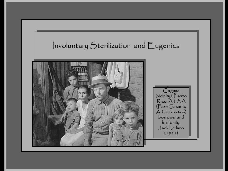 Involuntary Sterilization and Eugenics