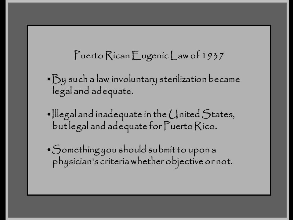 Puerto Rican Eugenic Law of 1937