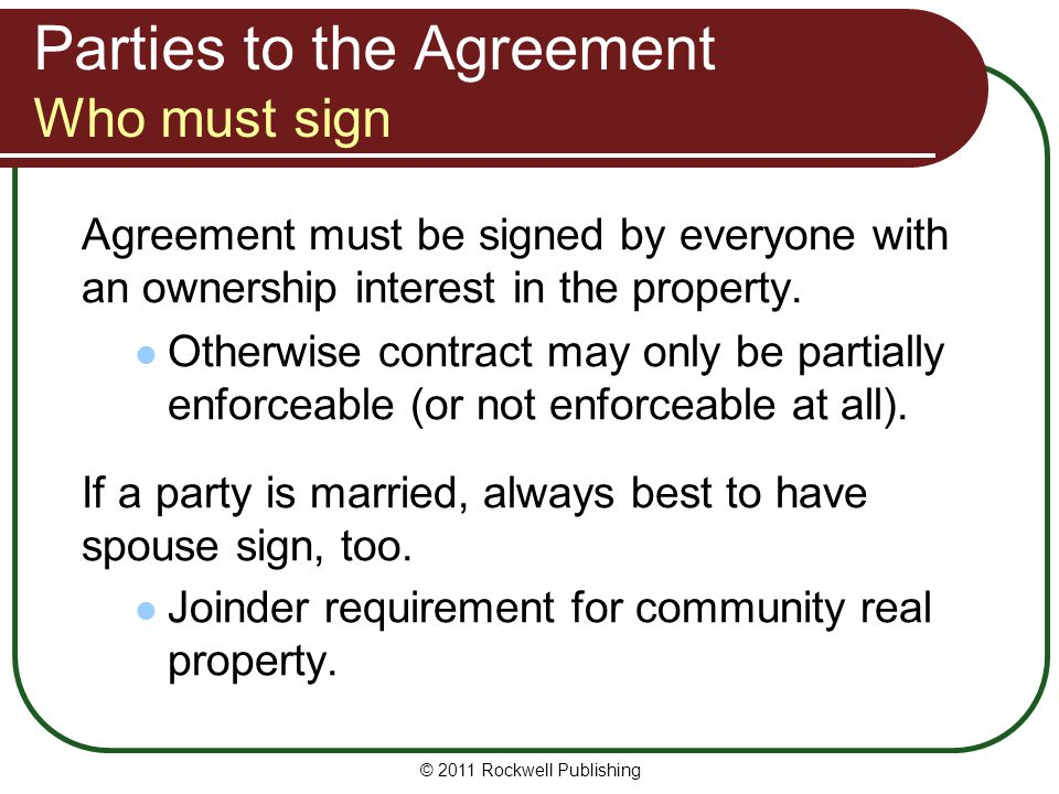 Parties to the Agreement Who must sign