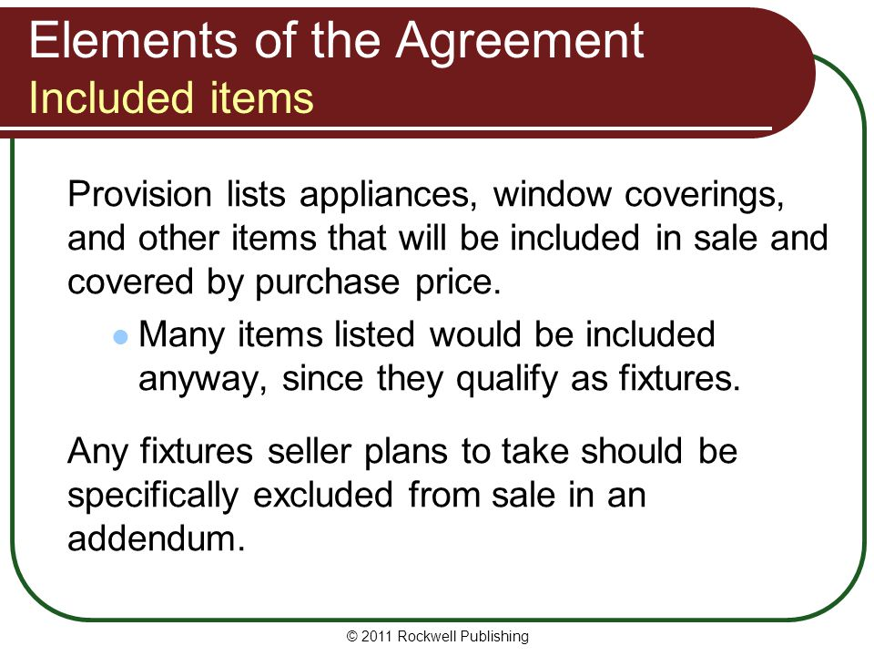 Elements of the Agreement Included items