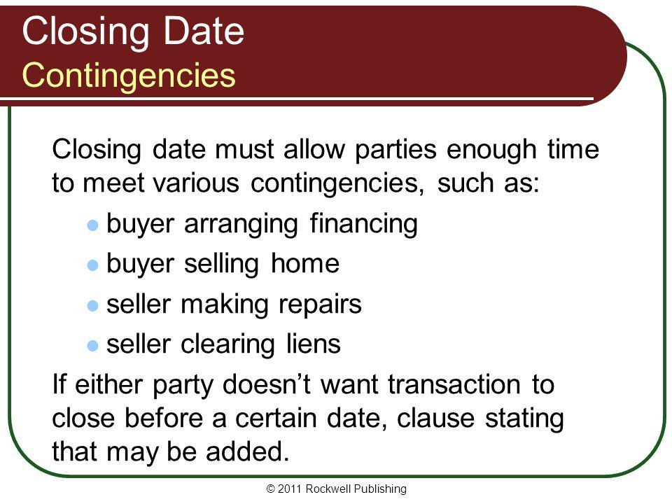 Closing Date Contingencies