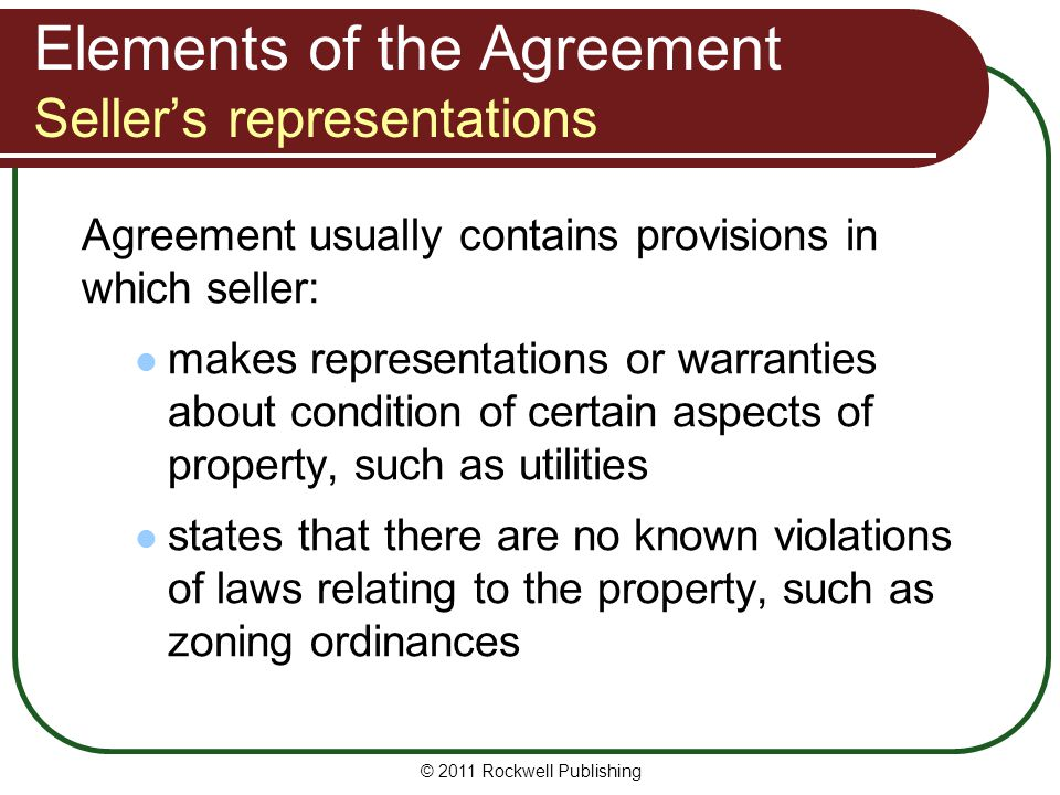 Elements of the Agreement Seller's representations