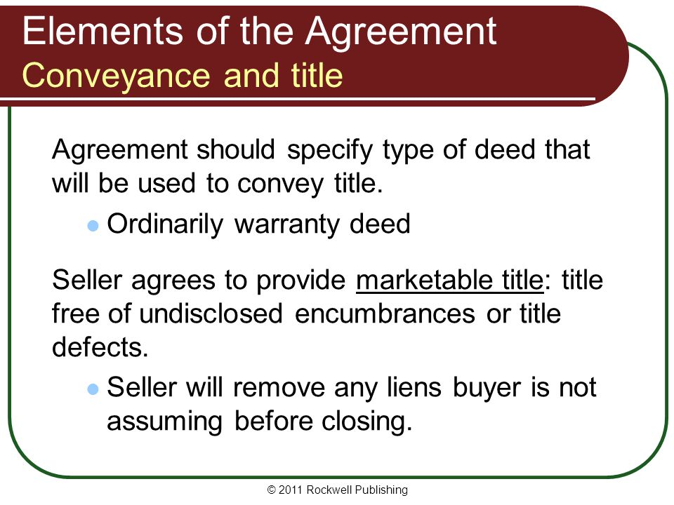 Elements of the Agreement Conveyance and title