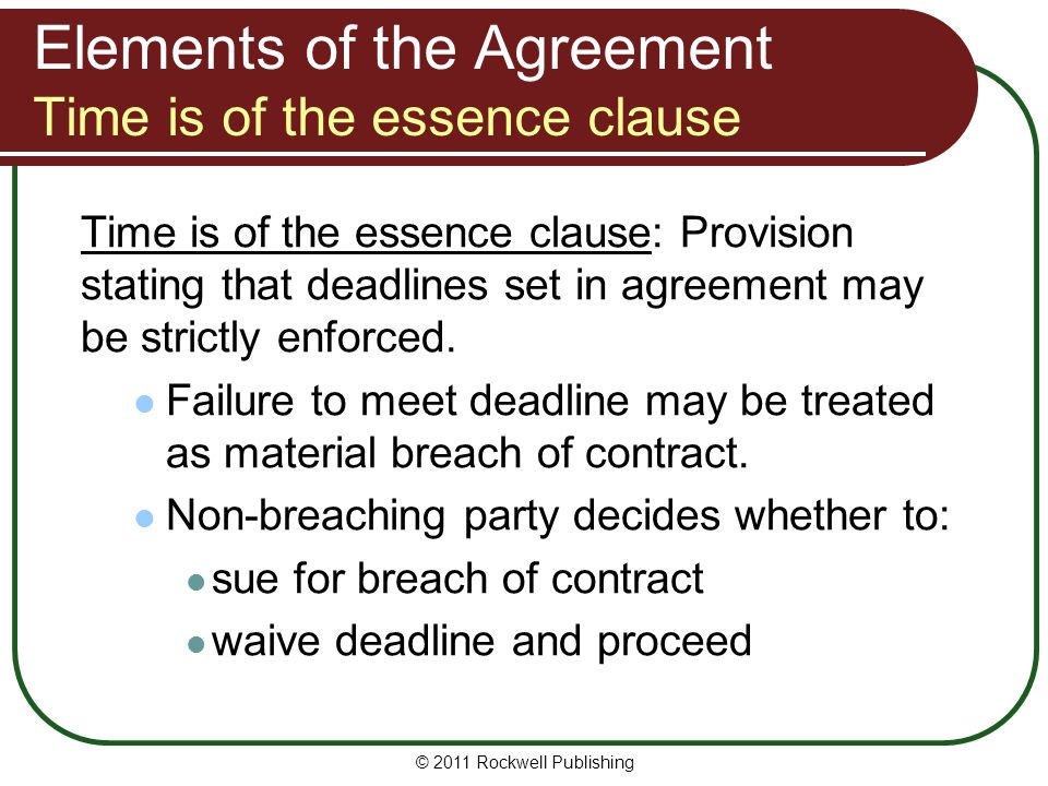 Elements of the Agreement Time is of the essence clause