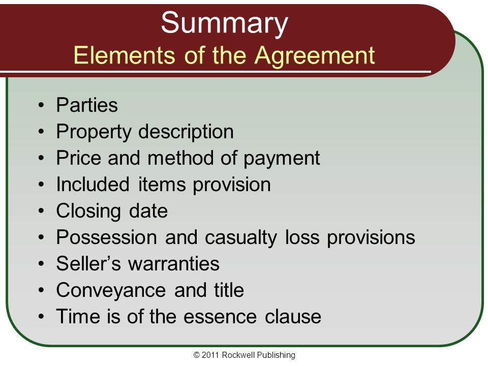 Summary Elements of the Agreement