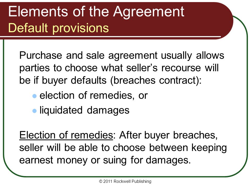 Elements of the Agreement Default provisions