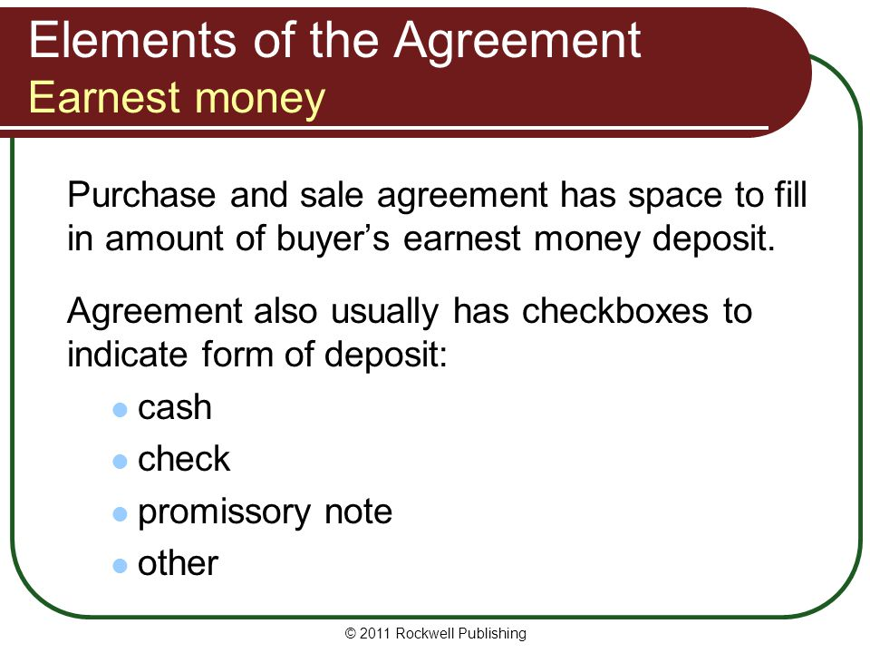 Elements of the Agreement Earnest money