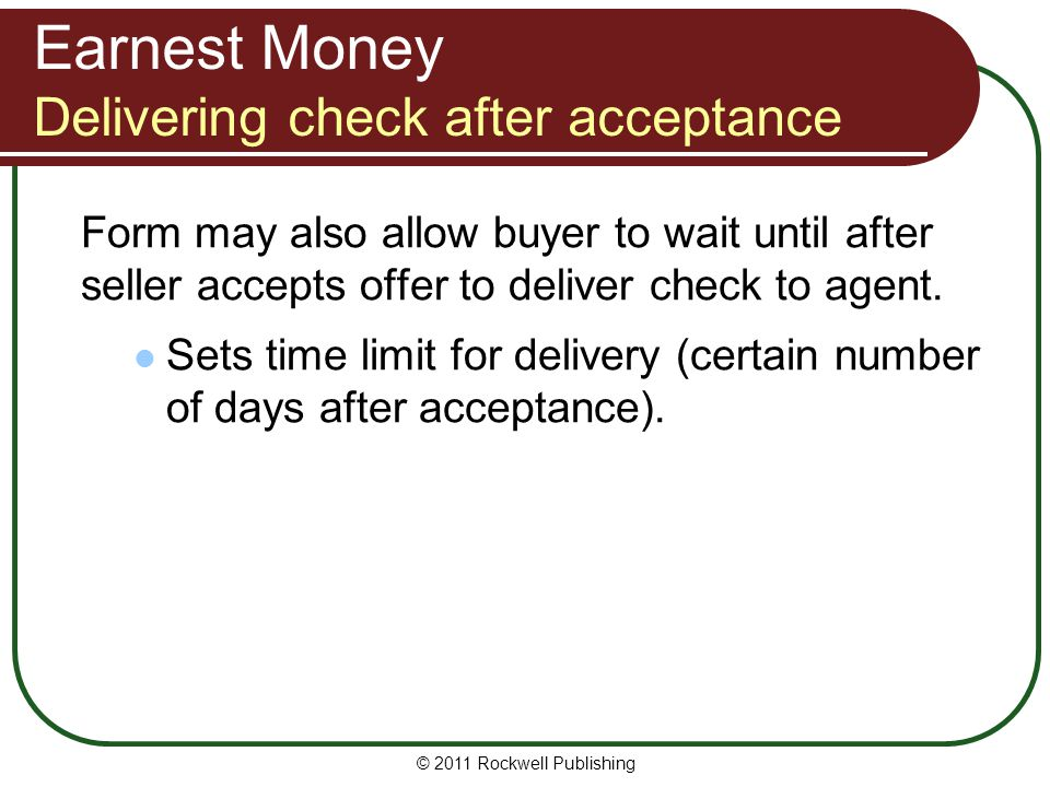 Earnest Money Delivering check after acceptance
