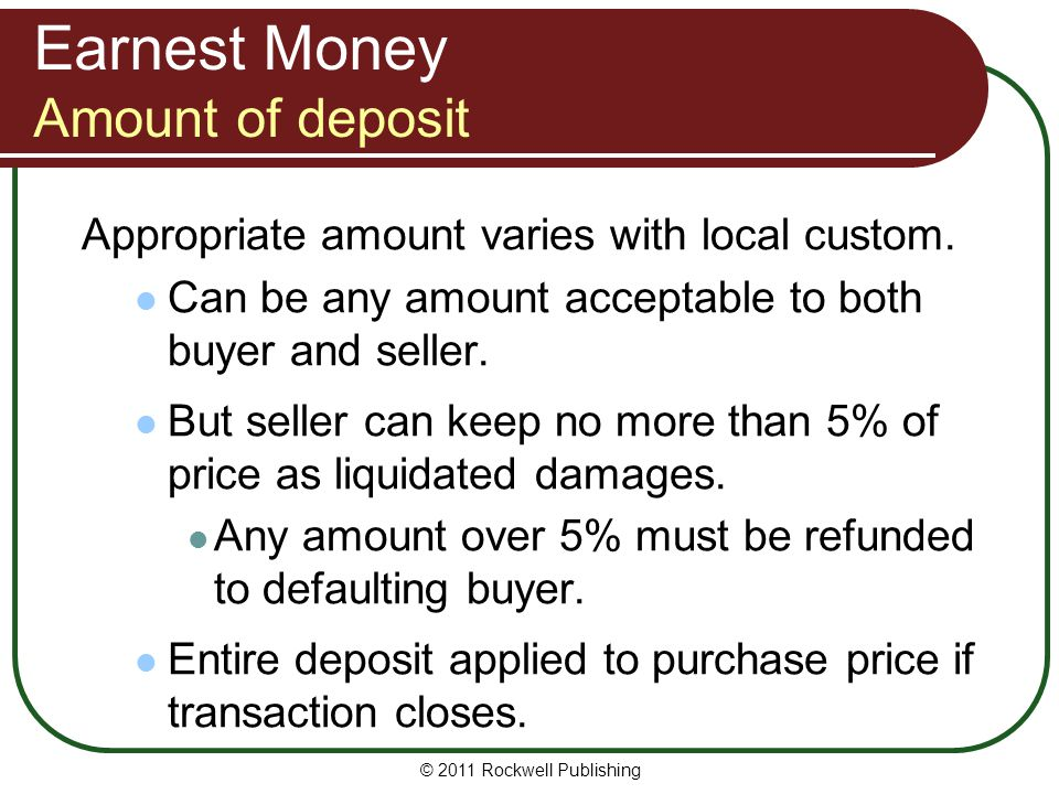 Earnest Money Amount of deposit