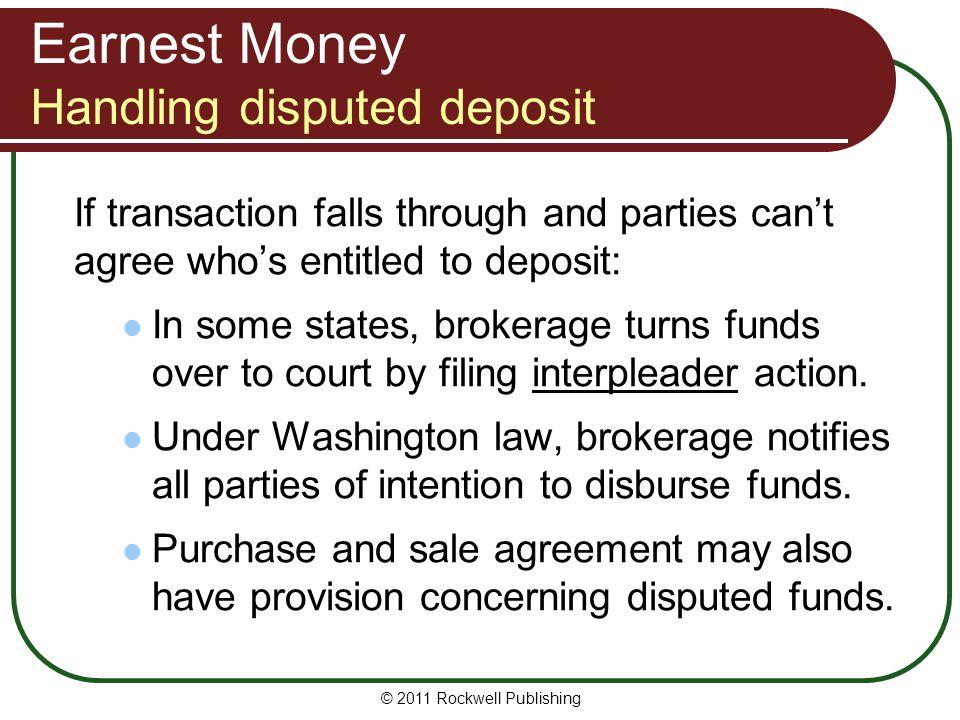 Earnest Money Handling disputed deposit