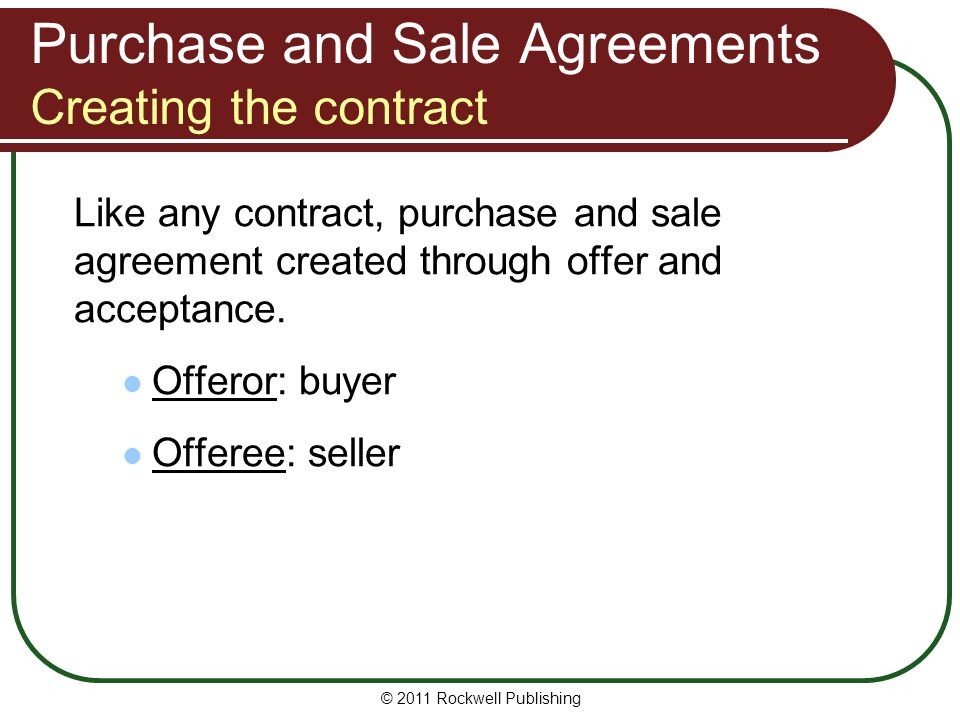 Purchase and Sale Agreements Creating the contract
