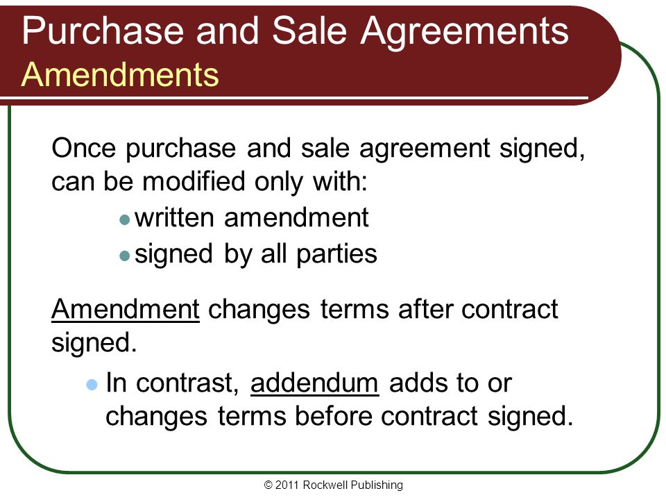 Purchase and Sale Agreements Amendments