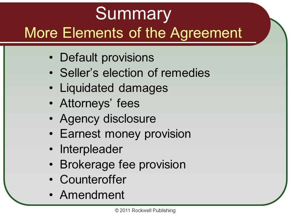 Summary More Elements of the Agreement