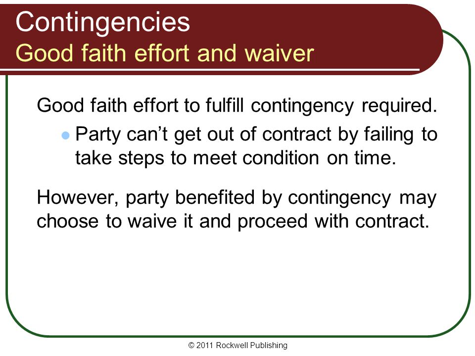 Contingencies Good faith effort and waiver