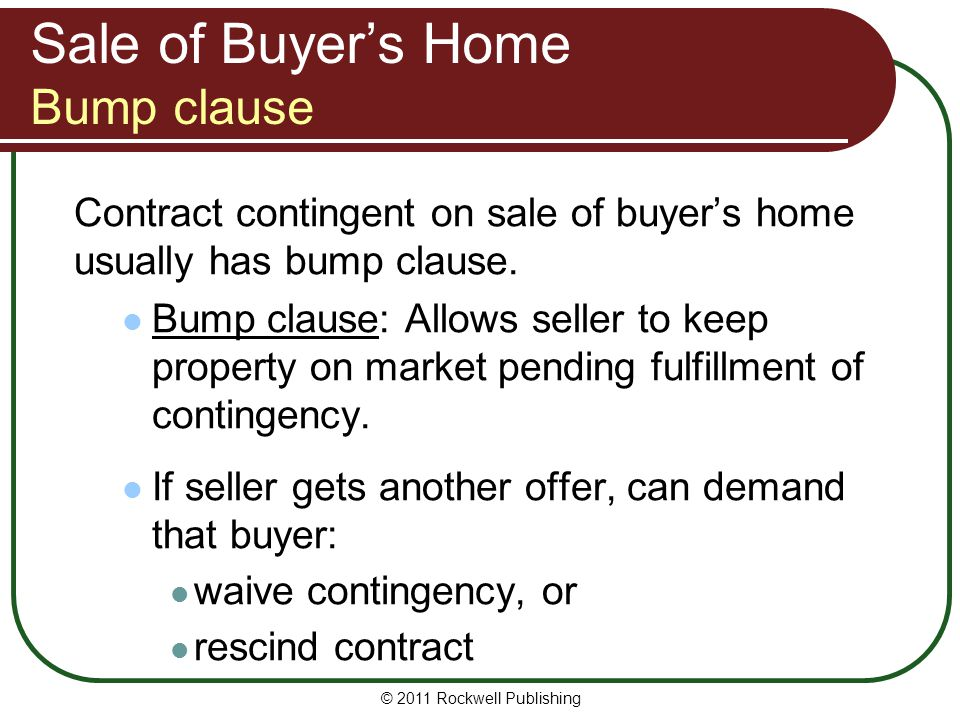 Sale of Buyer's Home Bump clause