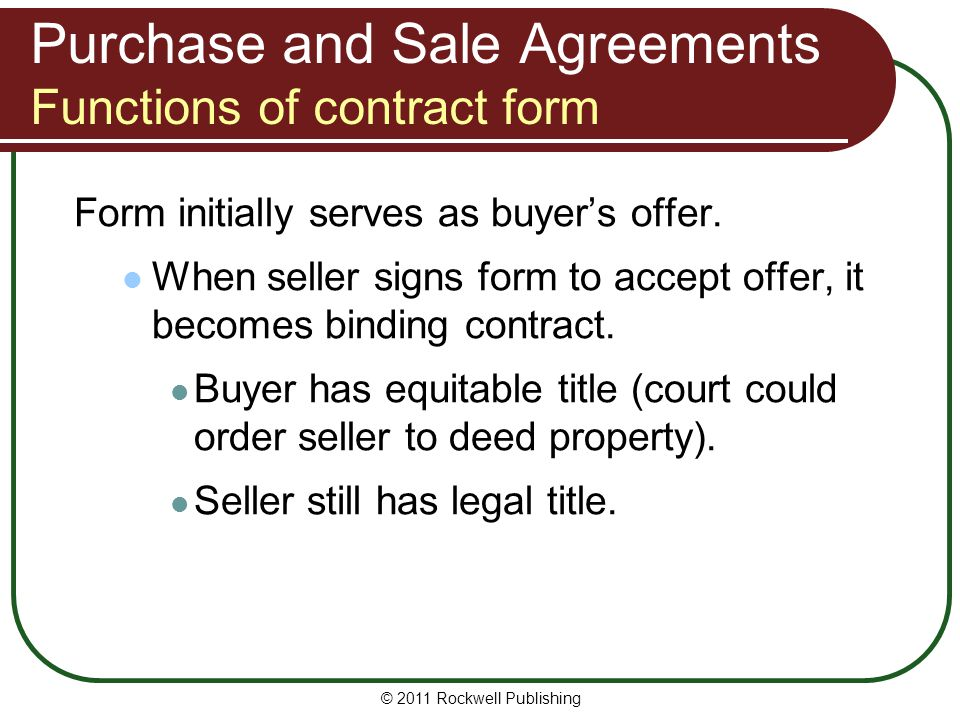 Purchase and Sale Agreements Functions of contract form