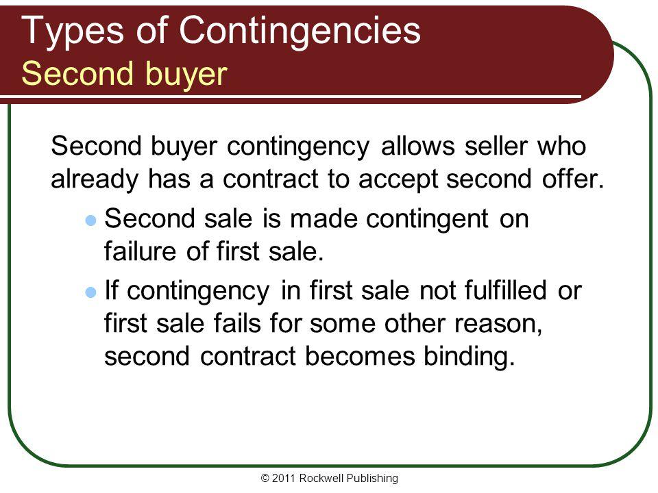 Types of Contingencies Second buyer