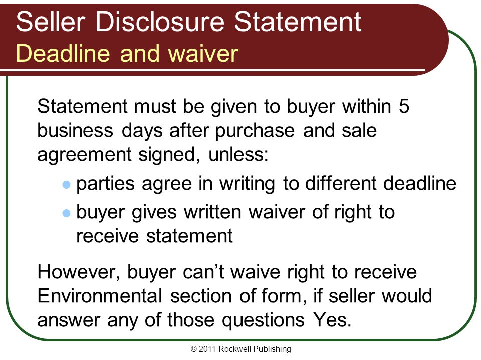 Seller Disclosure Statement Deadline and waiver