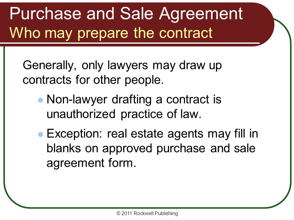 Purchase and Sale Agreement Who may prepare the contract
