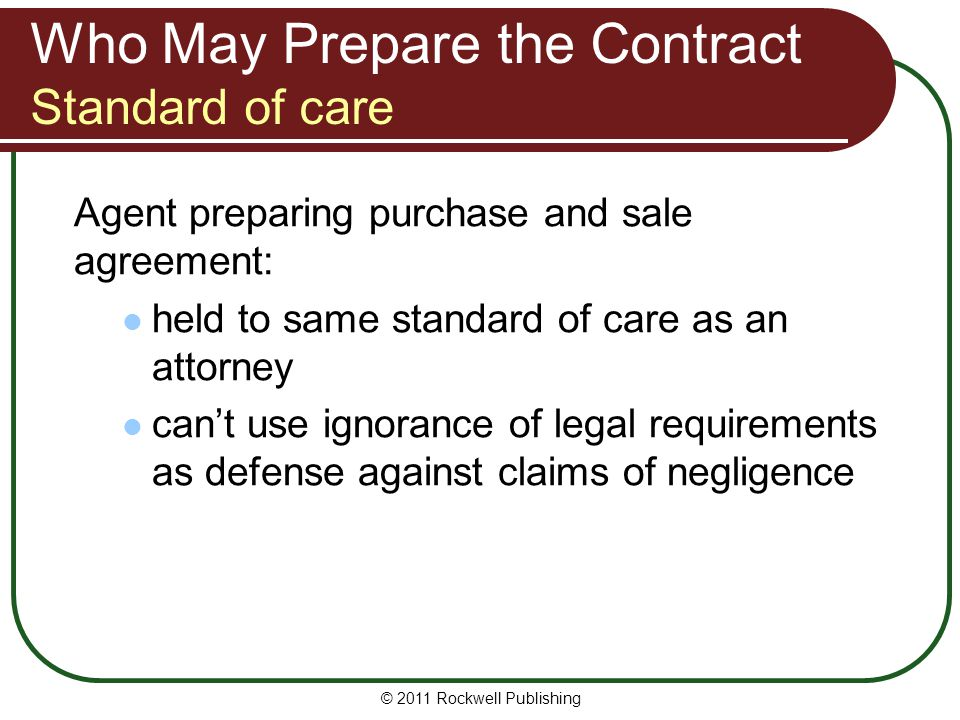 Who May Prepare the Contract Standard of care
