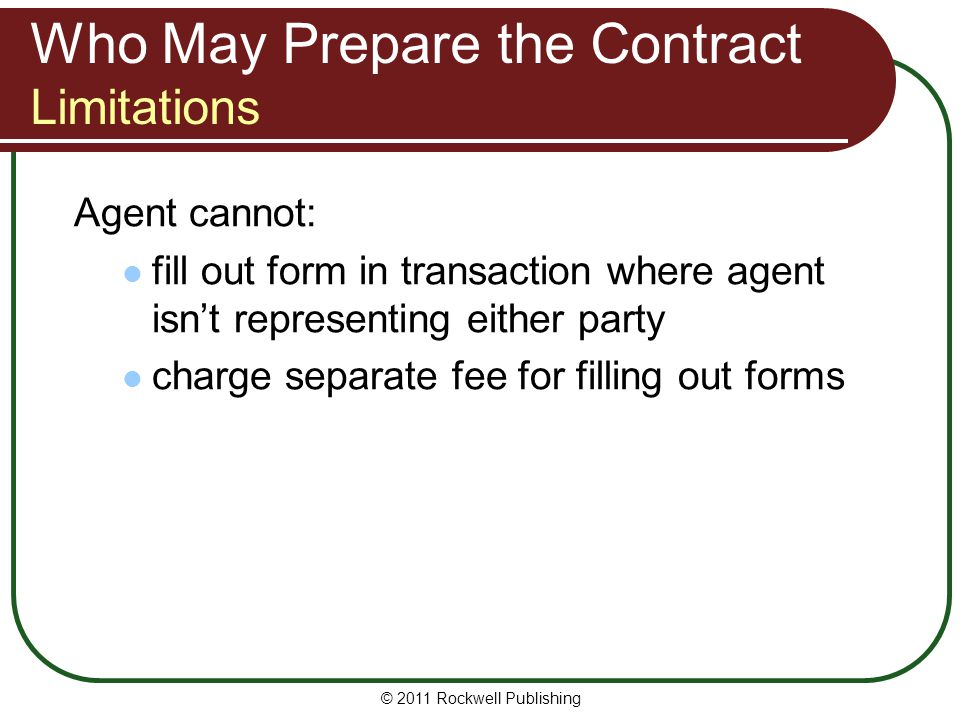 Who May Prepare the Contract Limitations