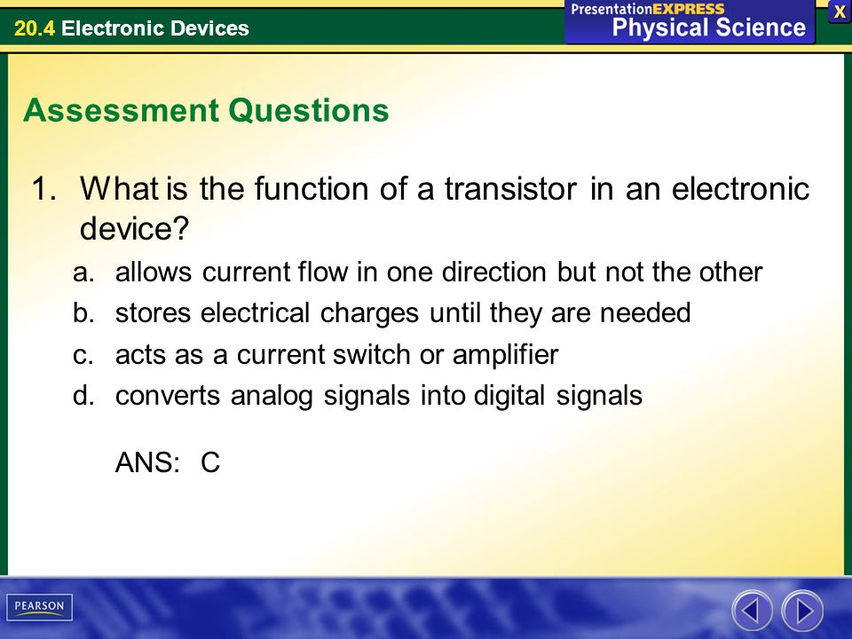 What is the function of a transistor in an electronic device