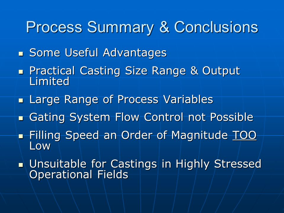 Process Summary & Conclusions