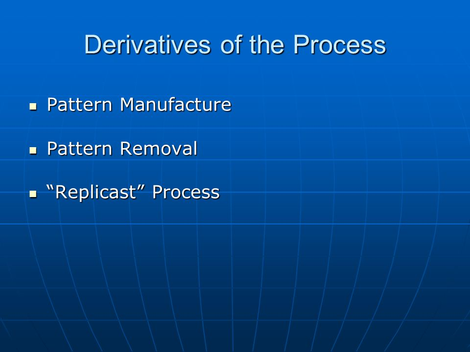 Derivatives of the Process