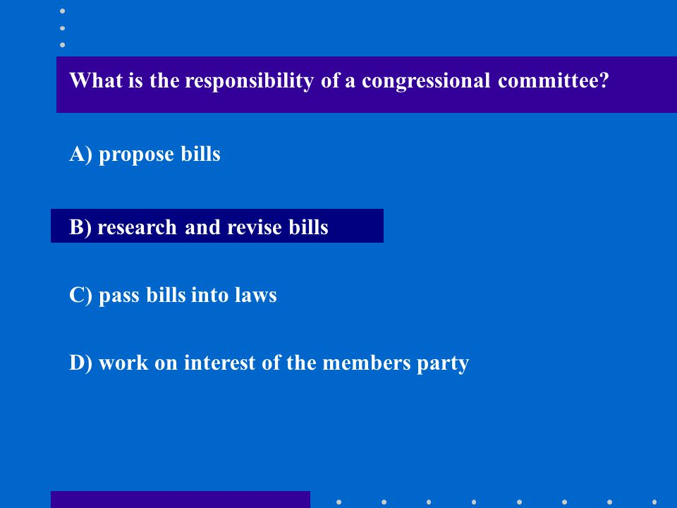 What is the responsibility of a congressional committee