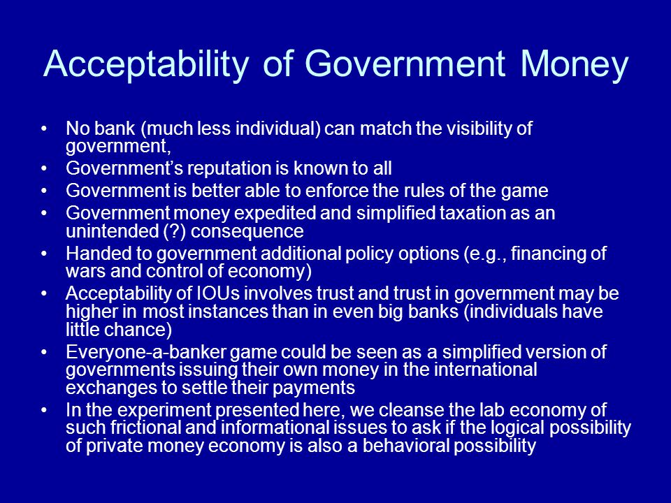 Acceptability of Government Money
