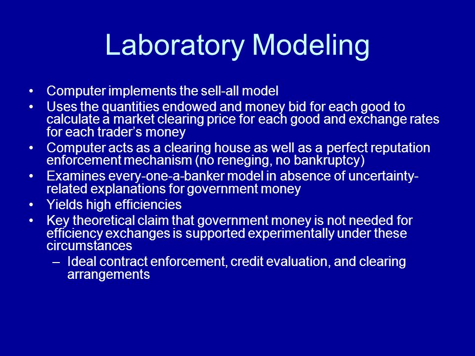 Laboratory Modeling Computer implements the sell-all model