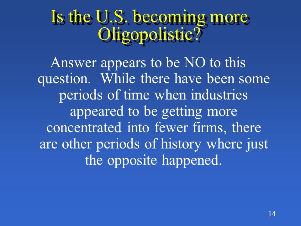 Is the U.S. becoming more Oligopolistic