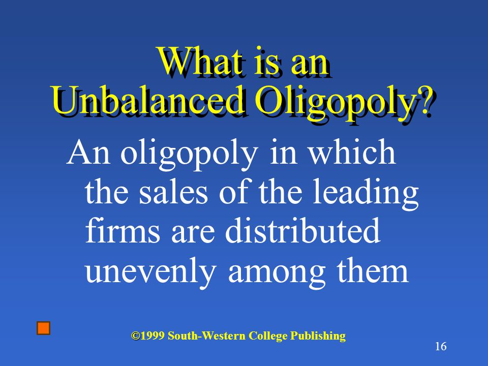 What is an Unbalanced Oligopoly