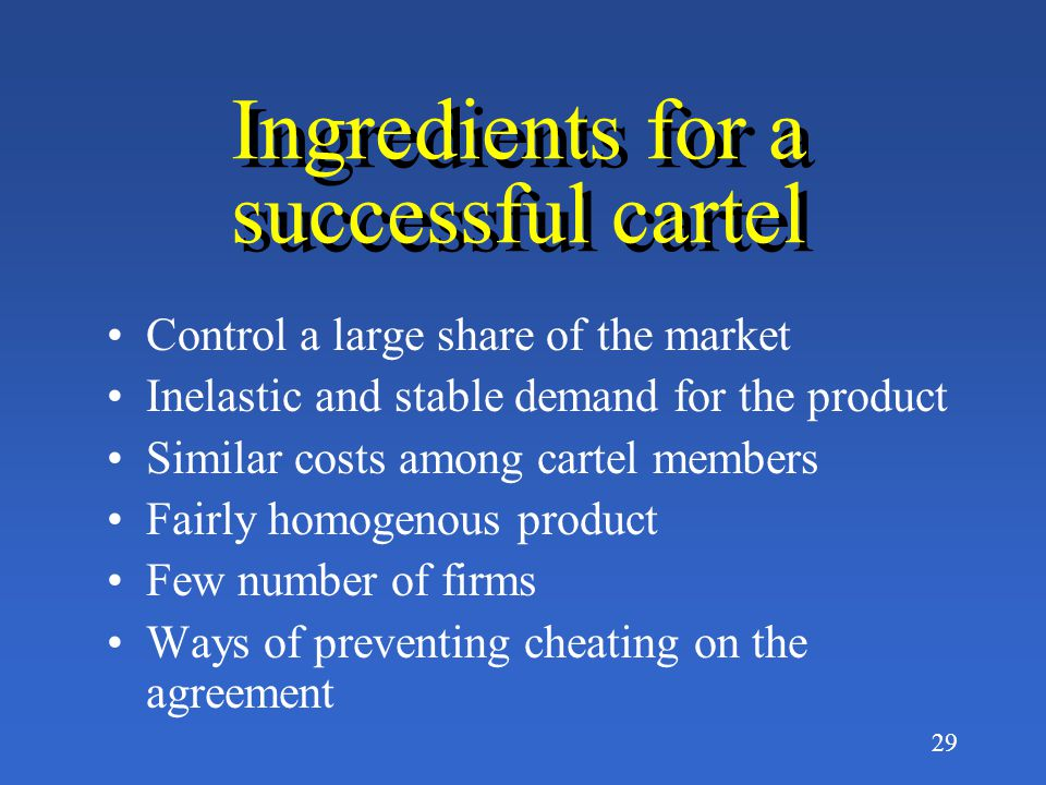 Ingredients for a successful cartel