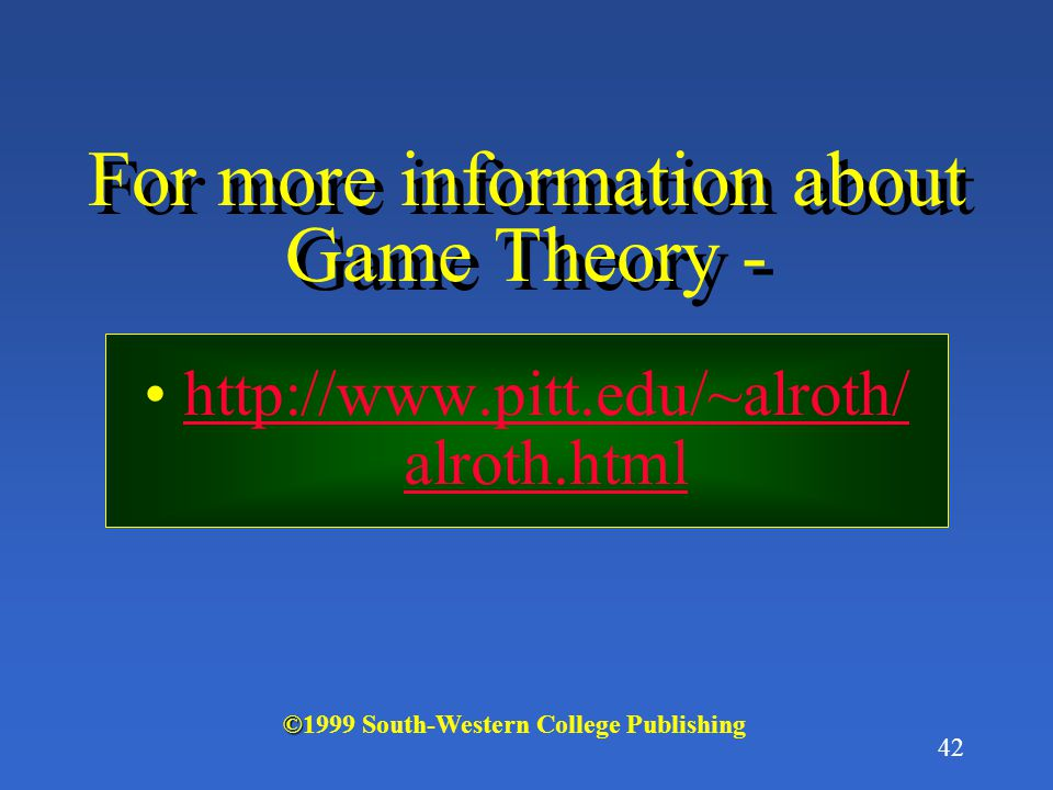 For more information about Game Theory -
