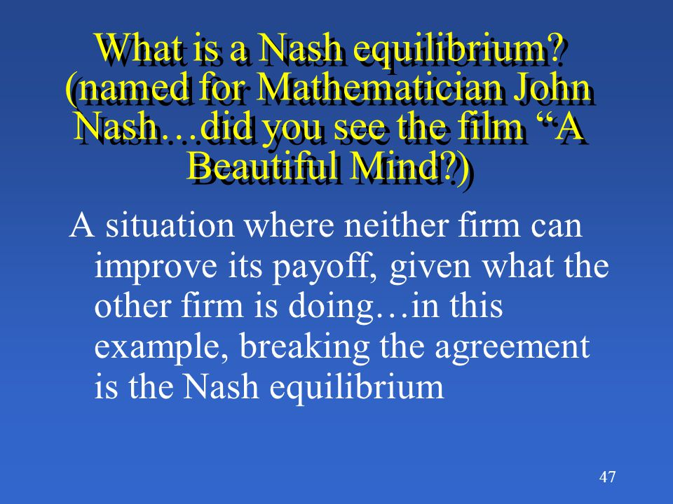 What is a Nash equilibrium