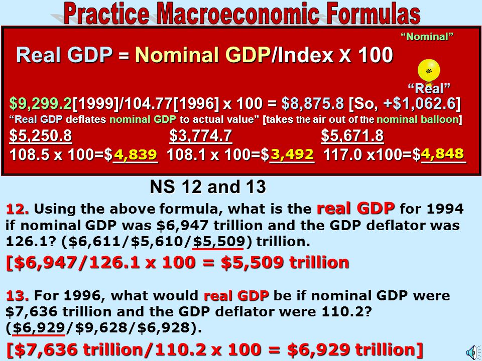 Real GDP = Nominal GDP/Index X 100