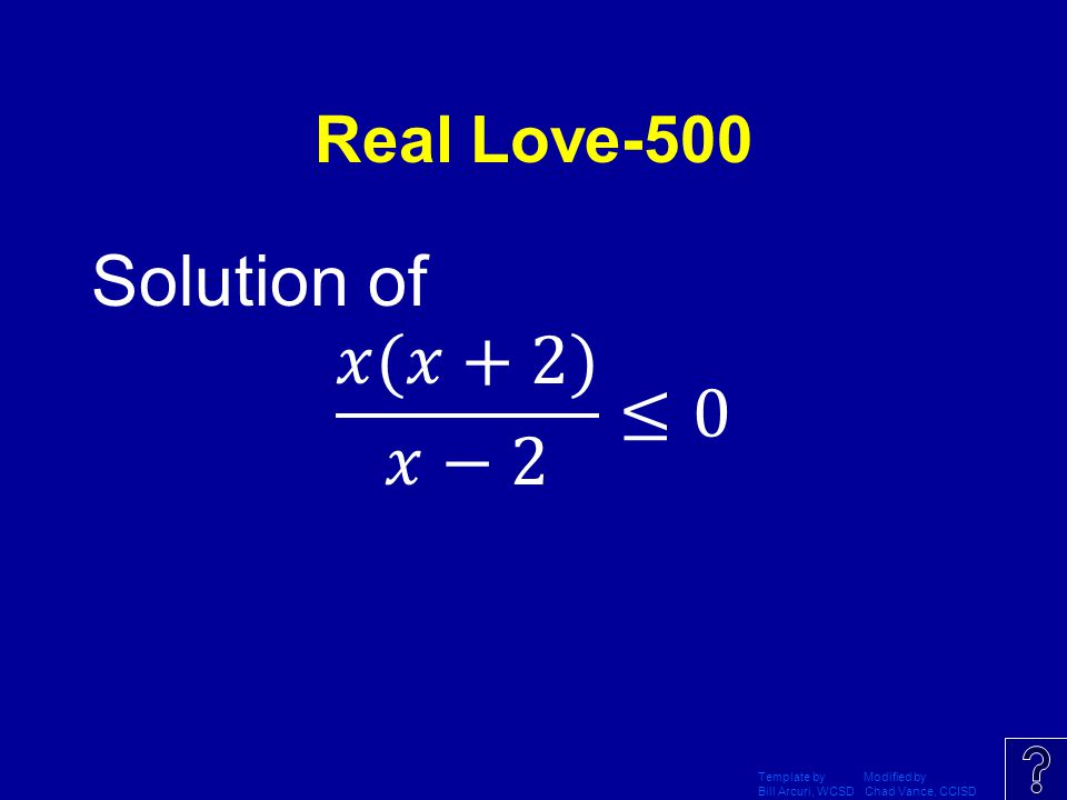 Solution of 𝑥(𝑥+2) 𝑥−2 ≤0 Real Love-500 Template by Modified by