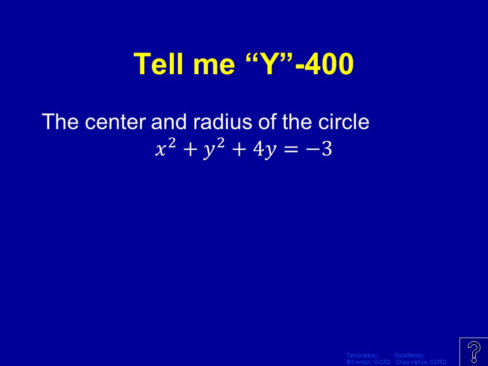 Tell me Y -400 The center and radius of the circle 𝑥 2 + 𝑦 2 +4𝑦=−3