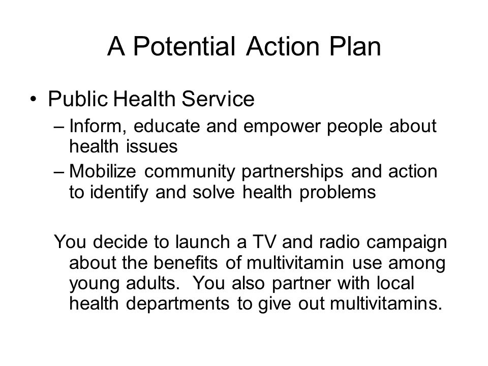 A Potential Action Plan