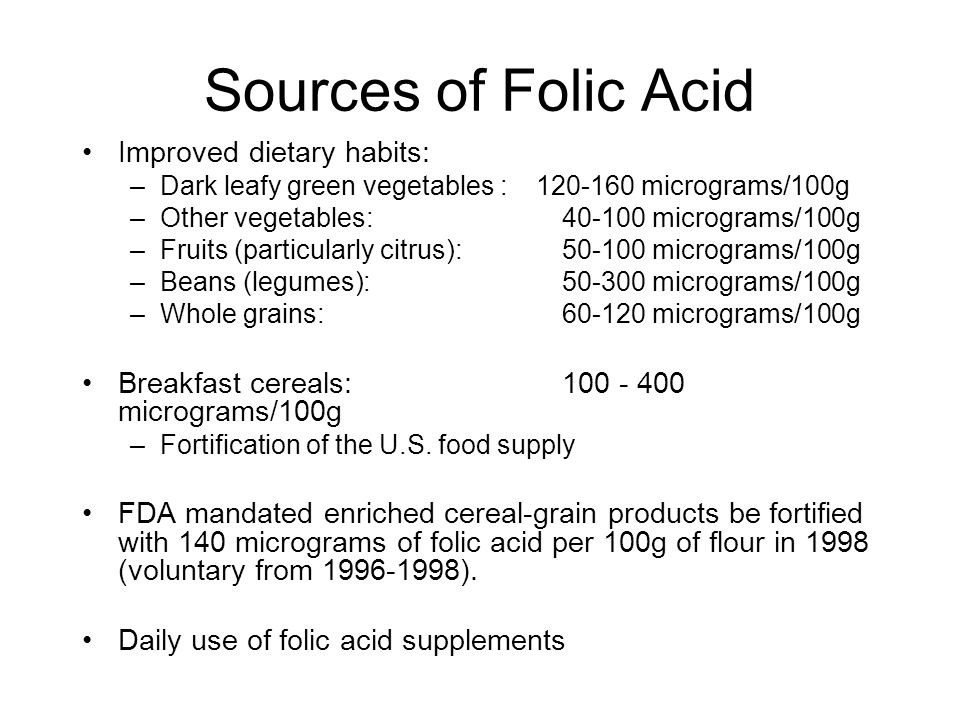 Sources of Folic Acid Improved dietary habits: