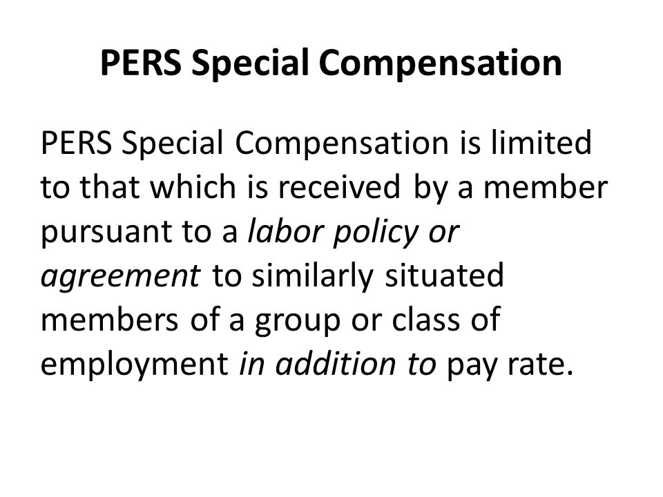 PERS Special Compensation